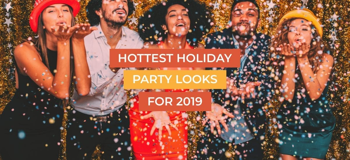 Hottest Holiday Party Looks for 2019